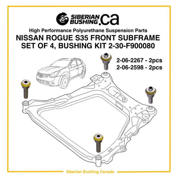 NISSAN ROGUE S35 Set of 4 front subframe polyurethane bushing replacement; 54400-1KA0A; 54400-1YA0A; 2-30-F900080; 2-06-2598; 2-06-2267
